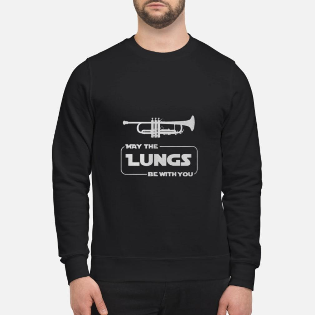 Trumpet - May be the lungs be with you shirt sweater