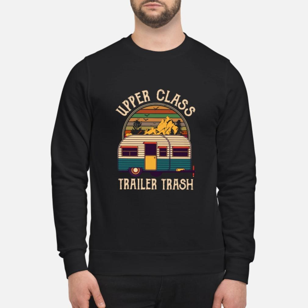 Upper class trailer trash Shirt sweater
