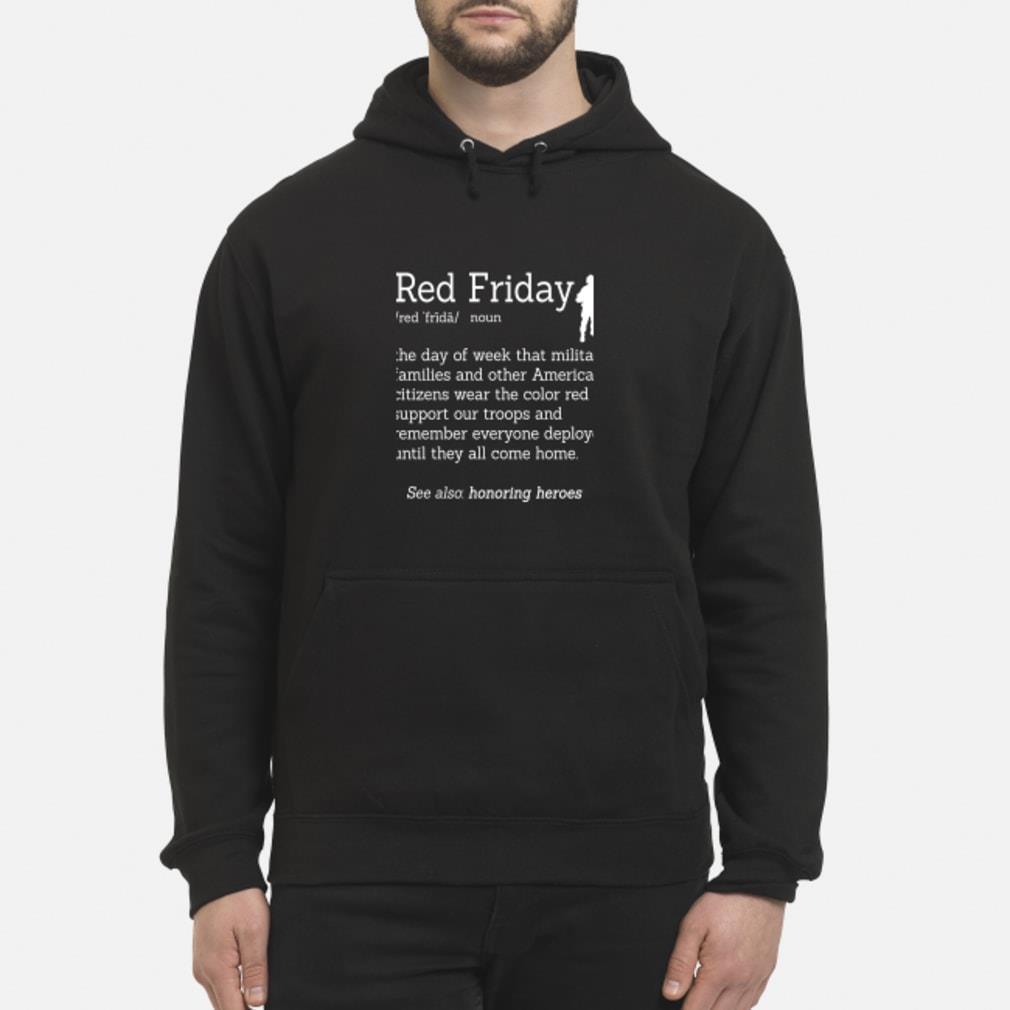 Veteran red friday definition shirt hoodie