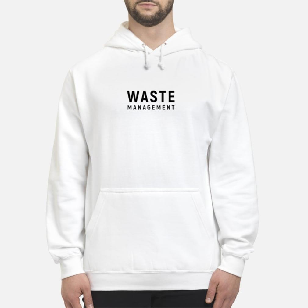 Waste Management shirt hoodie