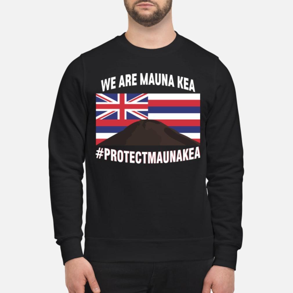 we are mauna kea shirt sweater