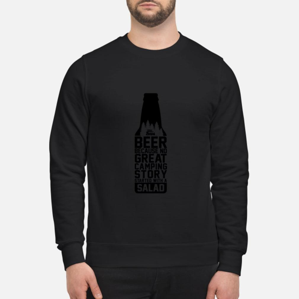 Beer because no great camping story started with a salad Shirt sweater