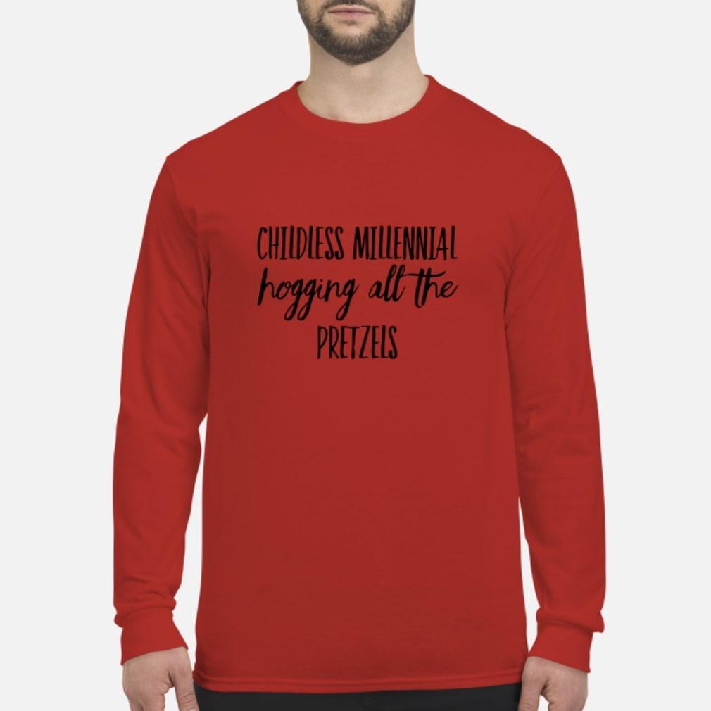 Childless Millennial Hogging All Pretzels Shirt Long sleeved