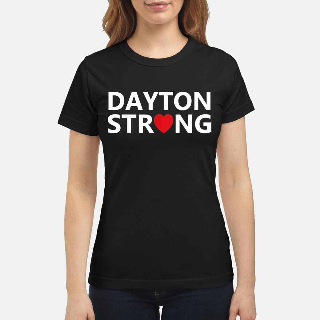 #DaytonStrong Dayton Strong T-Shirt ladies tee
