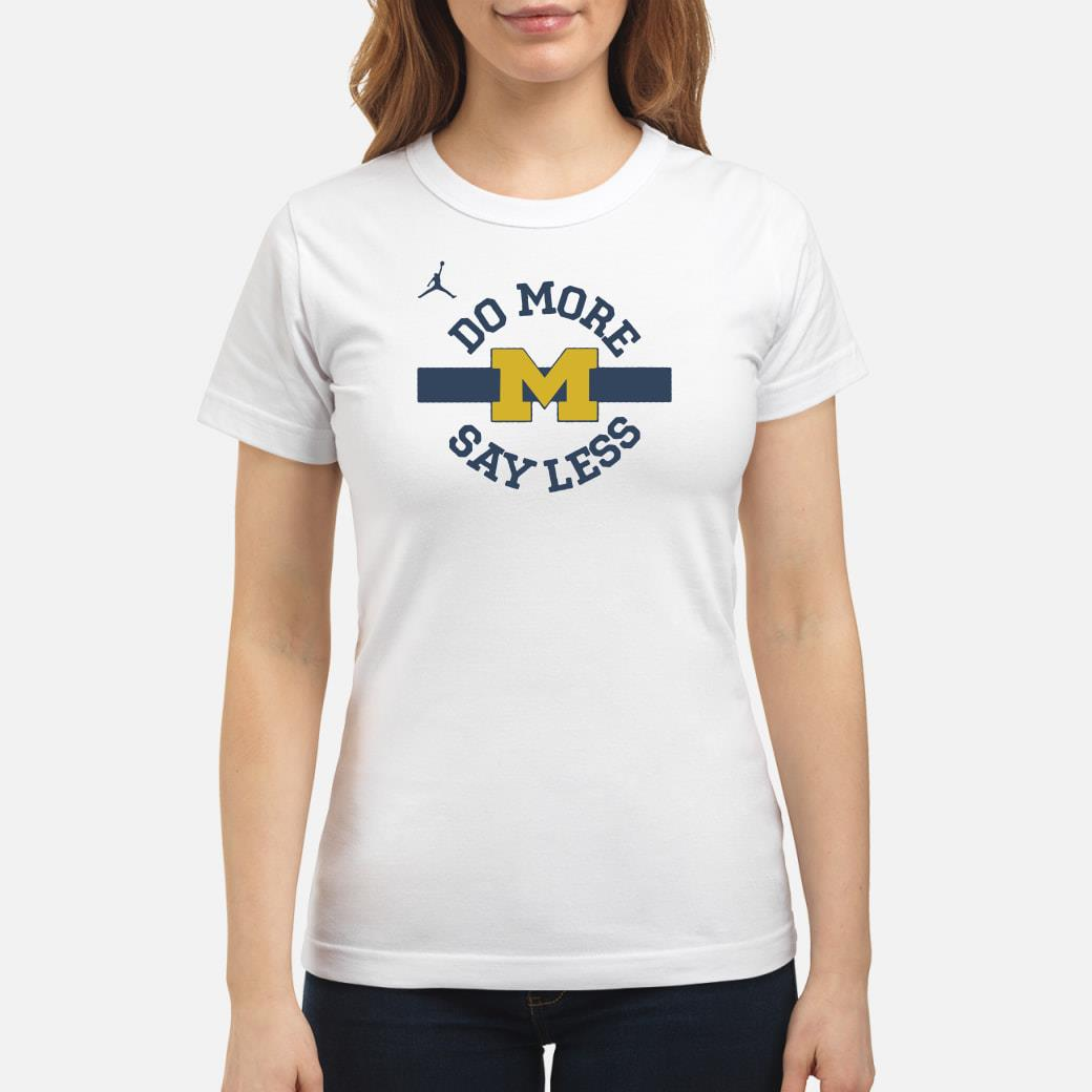 Do more say less Michigan shirt ladies tee