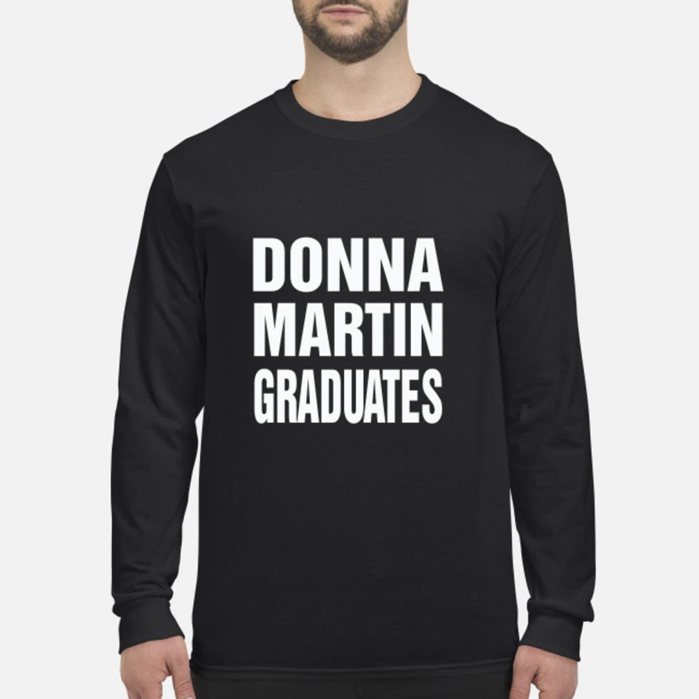 Donna Martin Graduates shirt Long sleeved