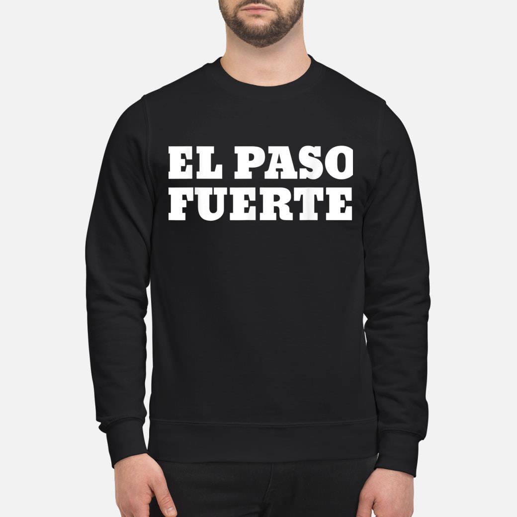 El Paso Fuerte shirt sweater