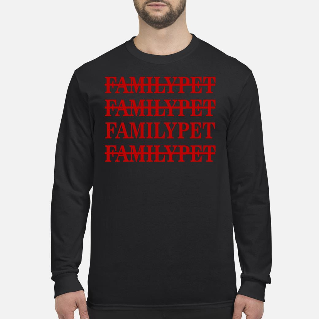 Familypet Familypet shirt Long sleeved