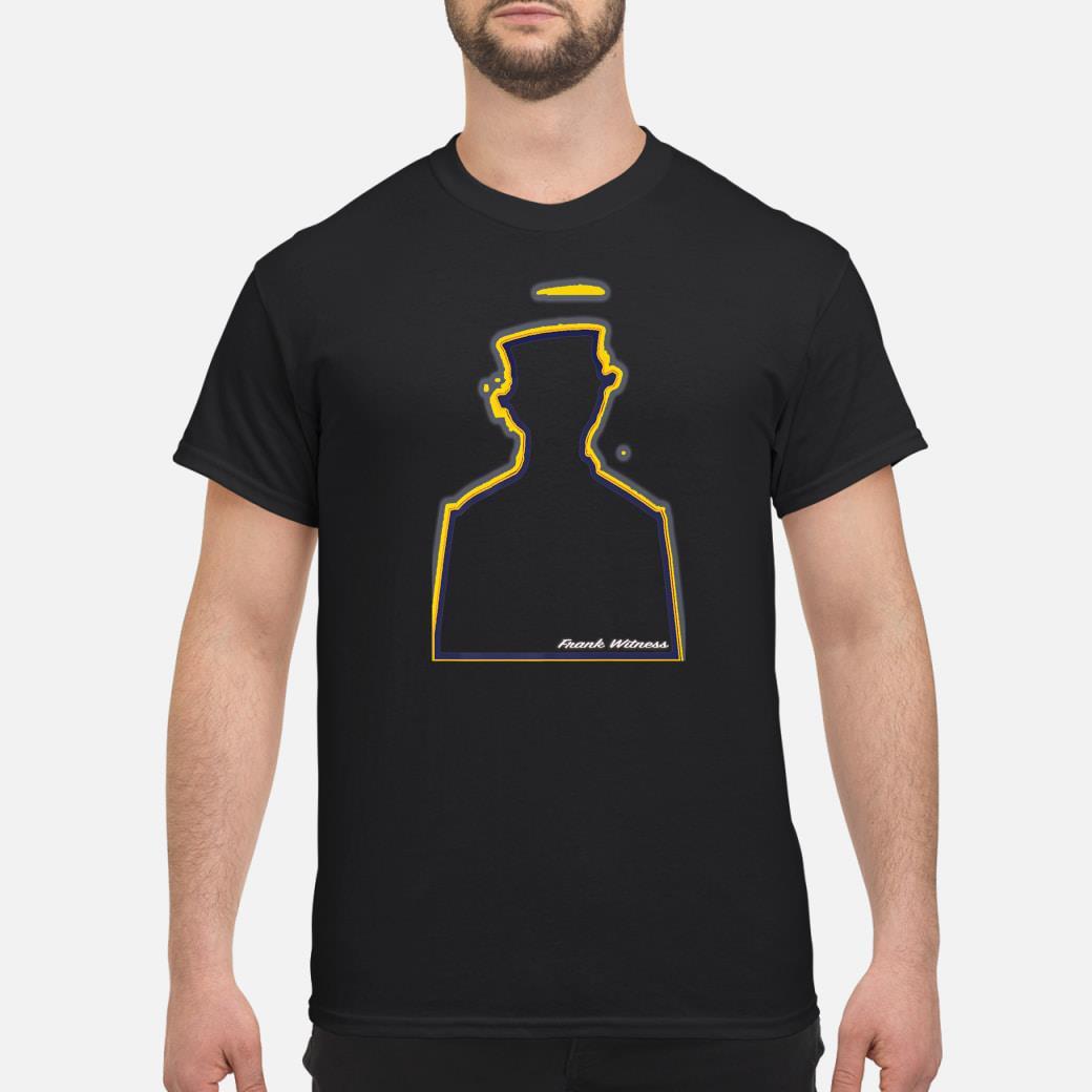 Frank Witness shirt