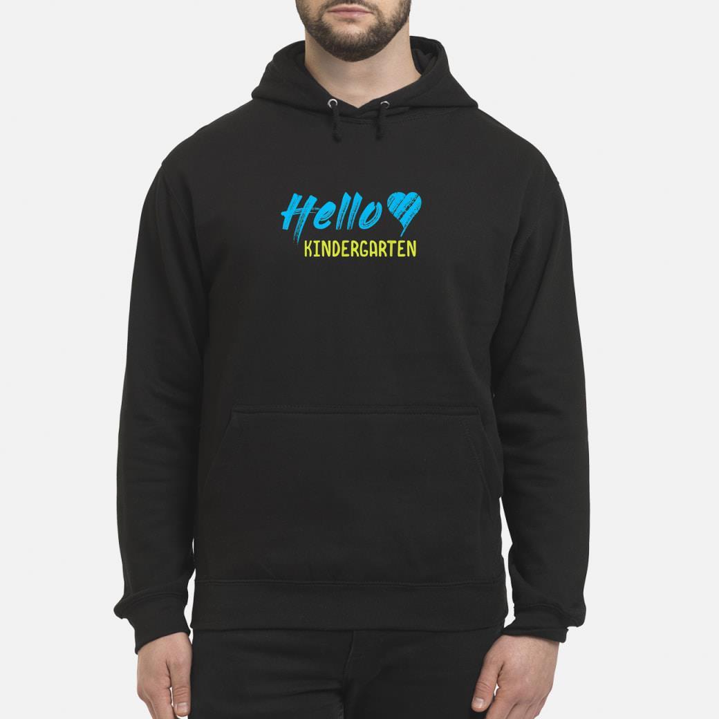 HELLO KINDERGARTEN shirt hoodie