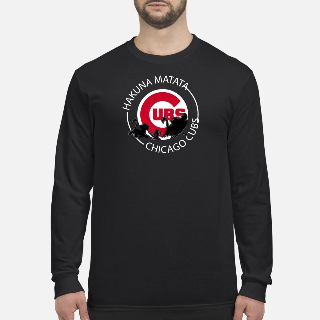 Hakuna matata Chicago Cubs shirt Long sleeved