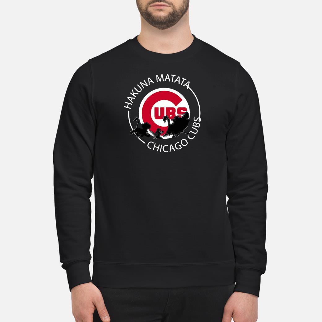 Hakuna matata Chicago Cubs shirt sweater
