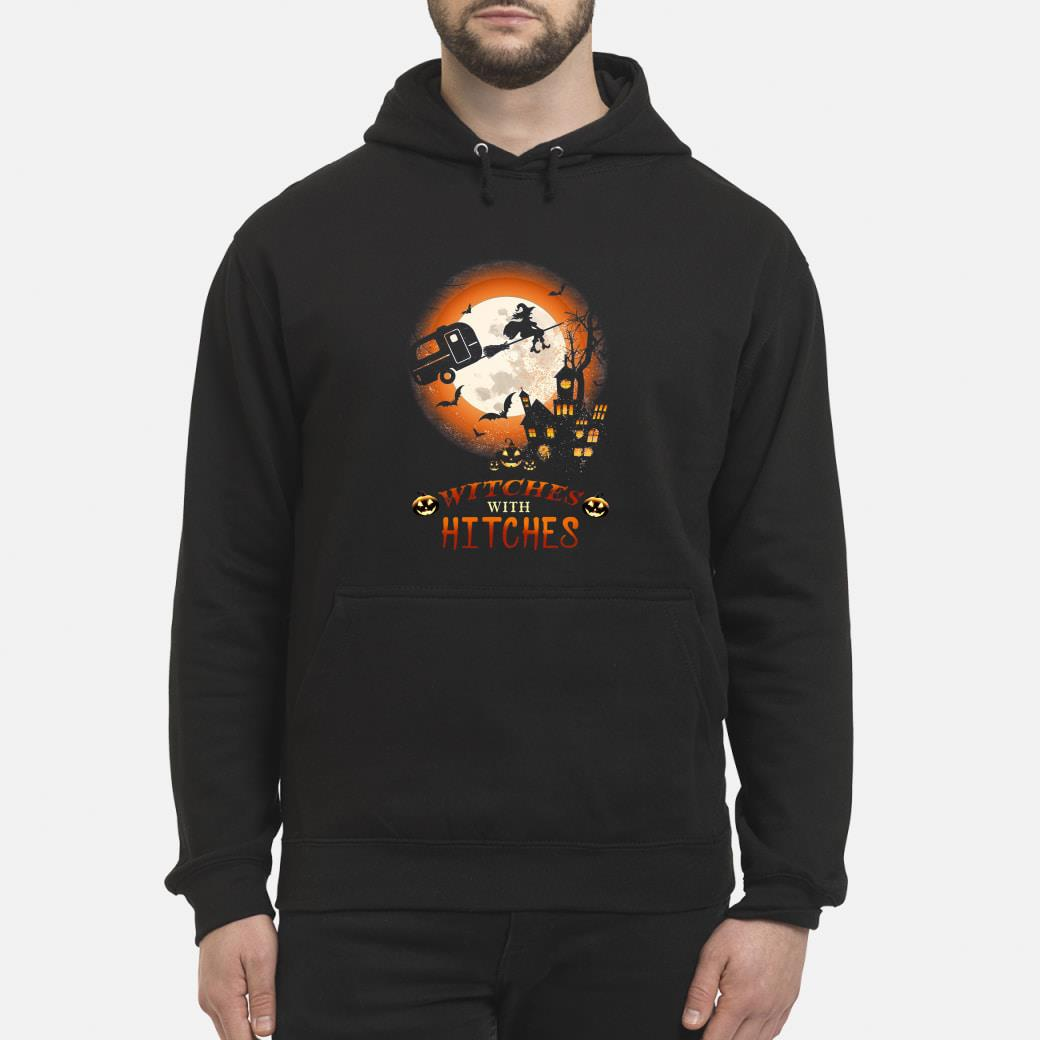 Halloween Witches With Hitches Shirt hoodie