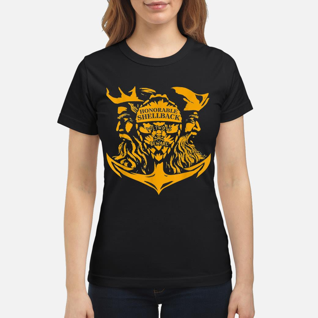 Honorable Shellback Polywogs Beware shirt ladies tee