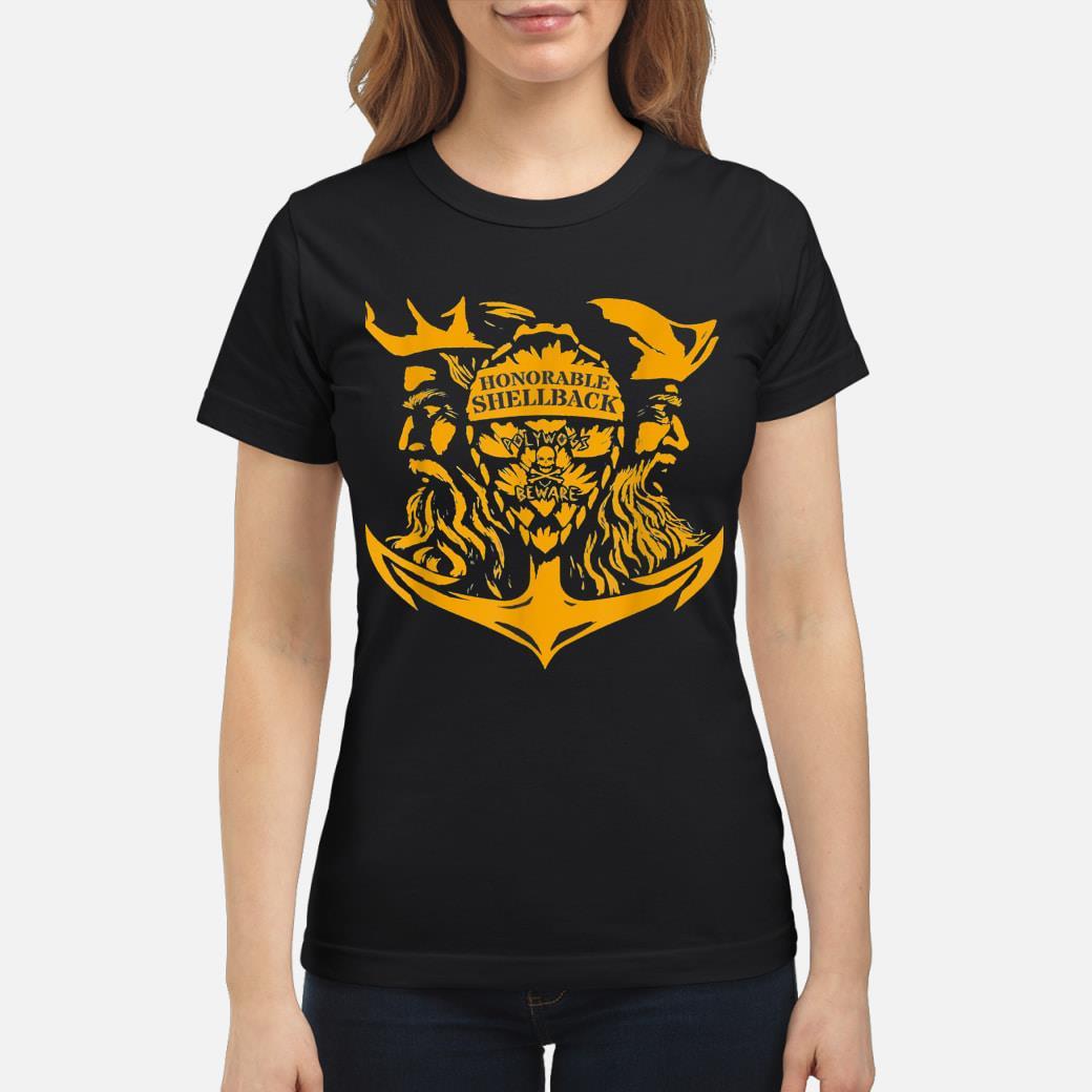 Honorable Shellback Polywogs Beware shirt ladies tee