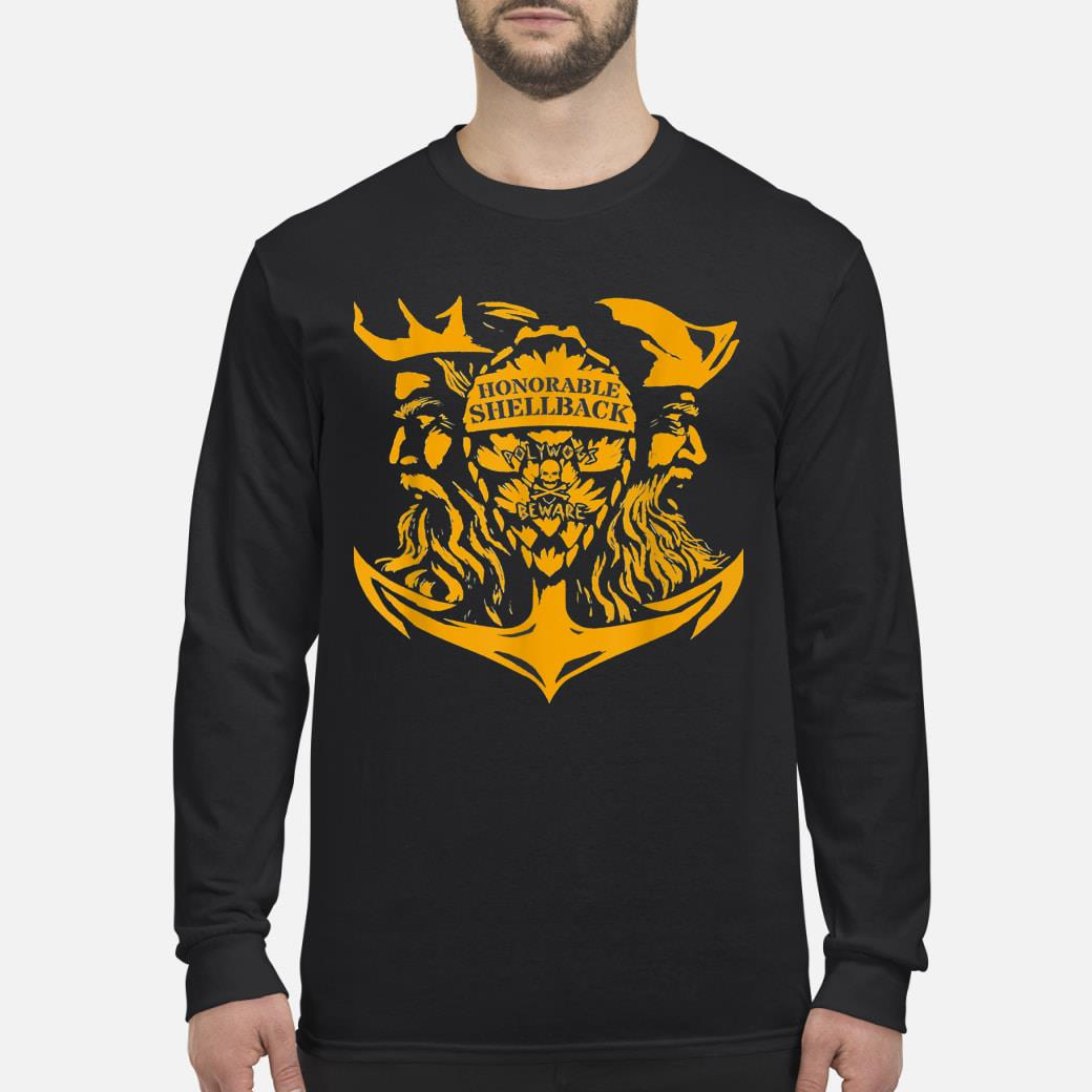 Honorable Shellback Polywogs Beware shirt Long sleeved