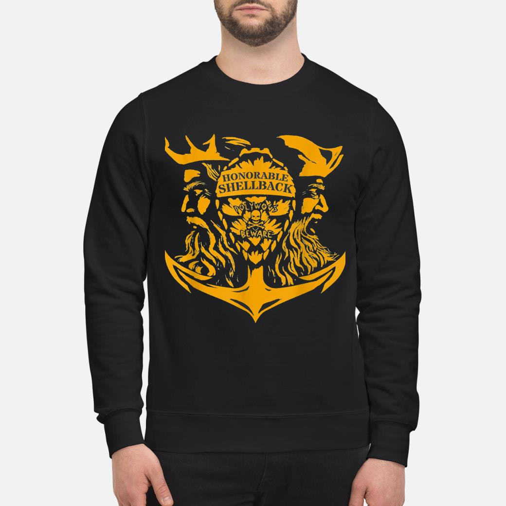 Honorable Shellback Polywogs Beware shirt sweater