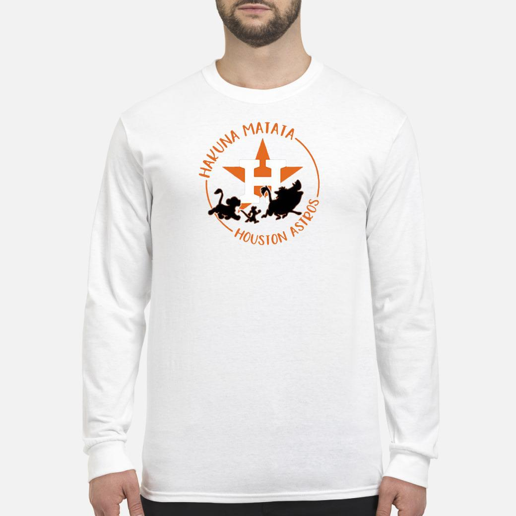 Houston Astros Hakuna Matata shirt Long sleeved