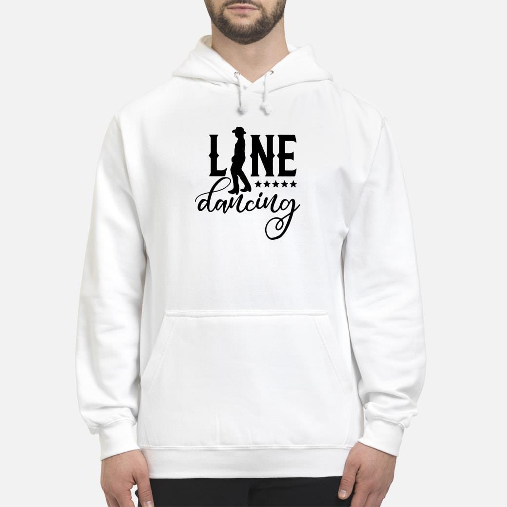 Line Dancing Shirt hoodie