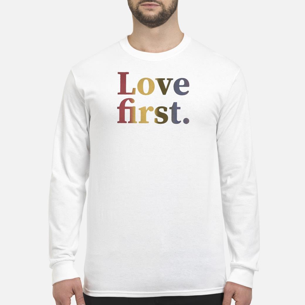 Love first shirt Long sleeved