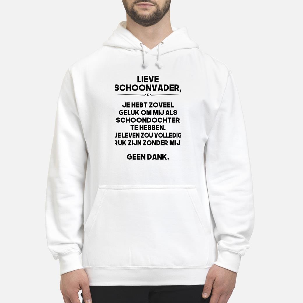 NE - Lieve schoonvader shirt hoodie