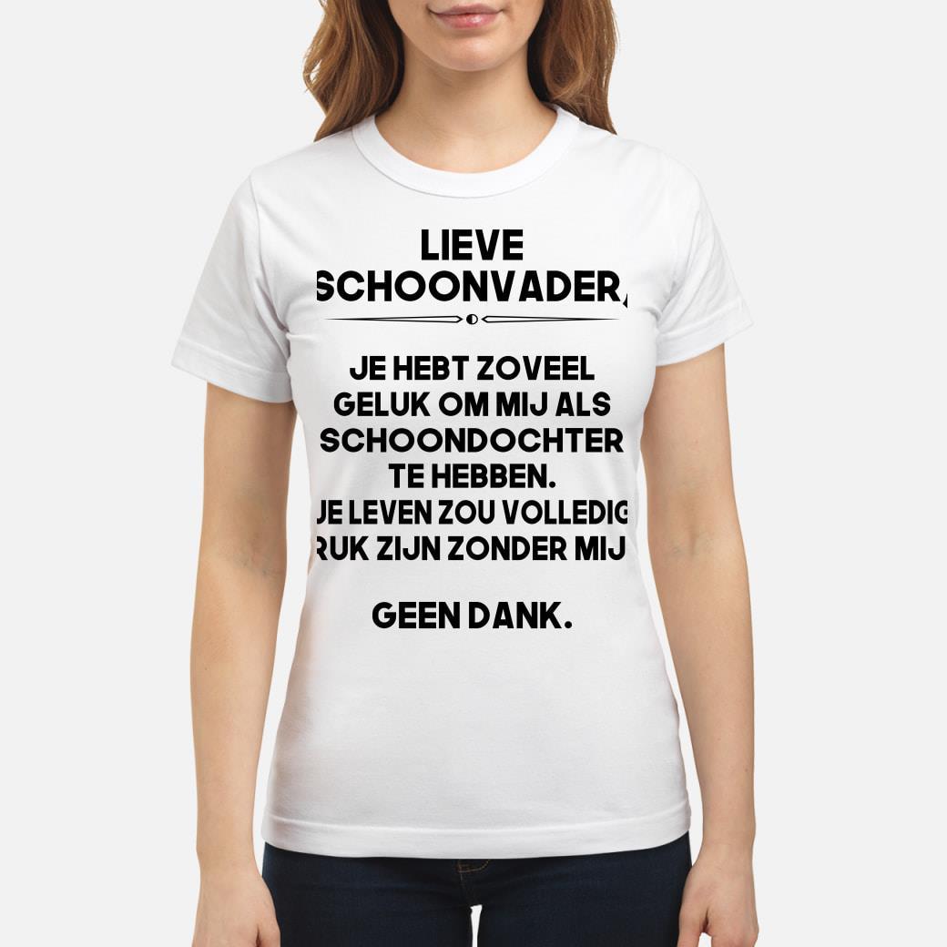 NE - Lieve schoonvader shirt ladies tee