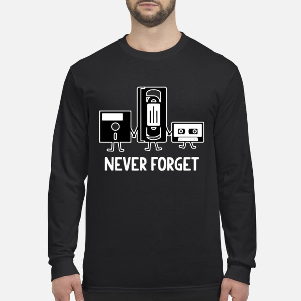 Never Forget Cassette Tape shirt Long sleeved