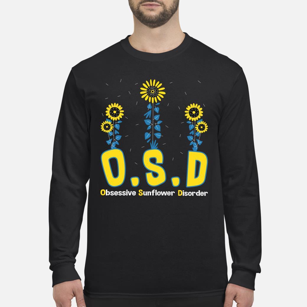 OSD obsessive sunflower disorder shirt Long sleeved