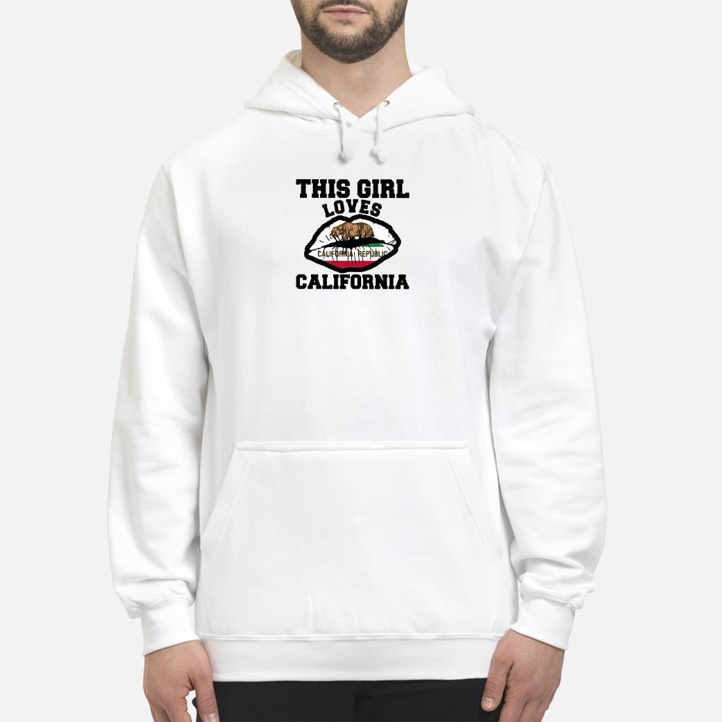 This girl loves California shirt hoodie