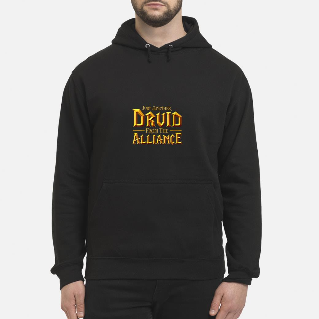Womens WOW Just another Druid from the Alliance  T-Shirt hoodie