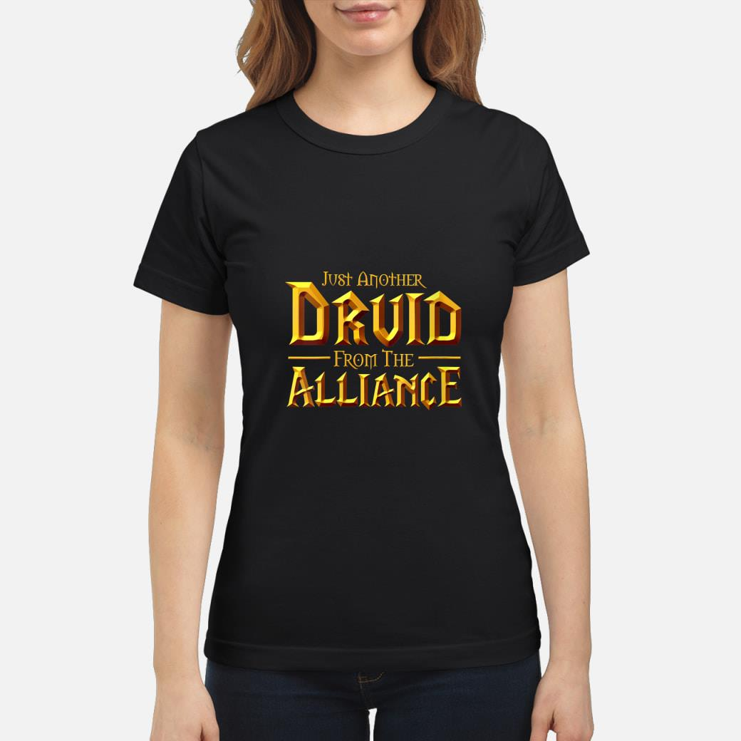 Womens WOW Just another Druid from the Alliance  T-Shirt ladies tee