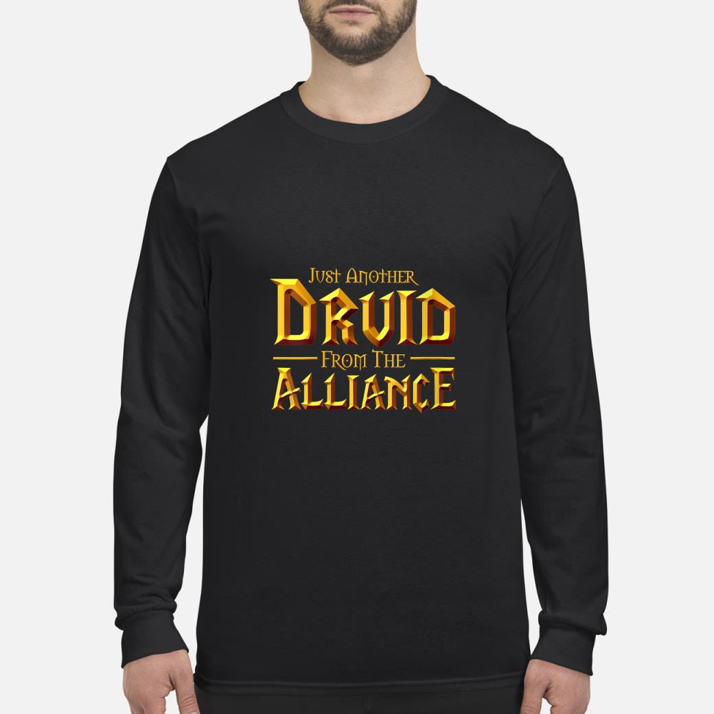 Womens WOW Just another Druid from the Alliance  T-Shirt Long sleeved