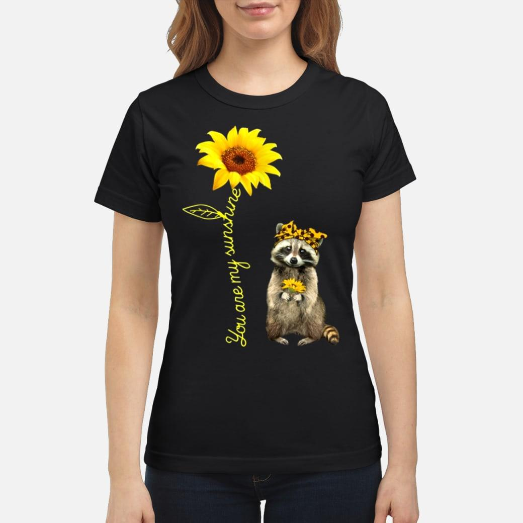 You are my sunshine shirt ladies tee