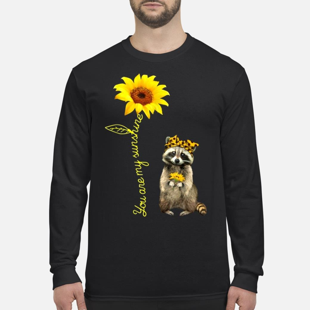 You are my sunshine shirt Long sleeved