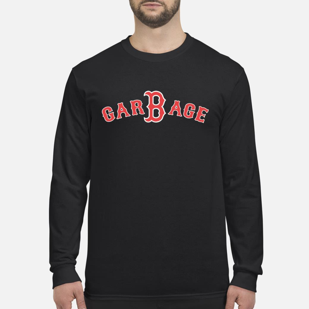 Boston Baseball Fan Garbage shirt Long sleeved