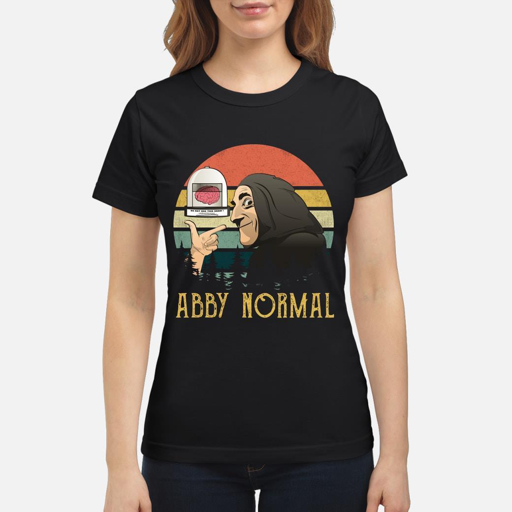 Brain Abby Normal Vintage shirt ladies tee