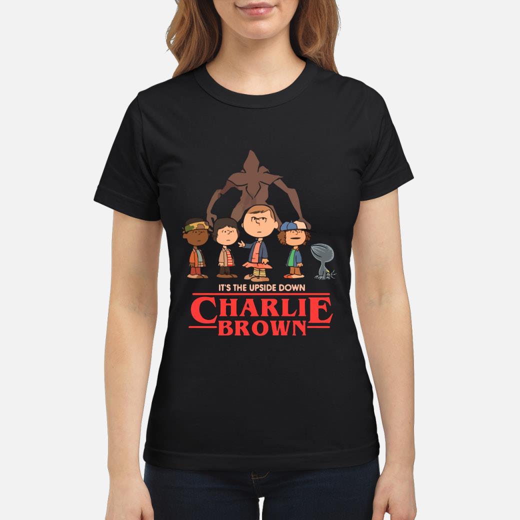 It's The Upside Down Charlie Brown Stranger Things Shirt ladies tee