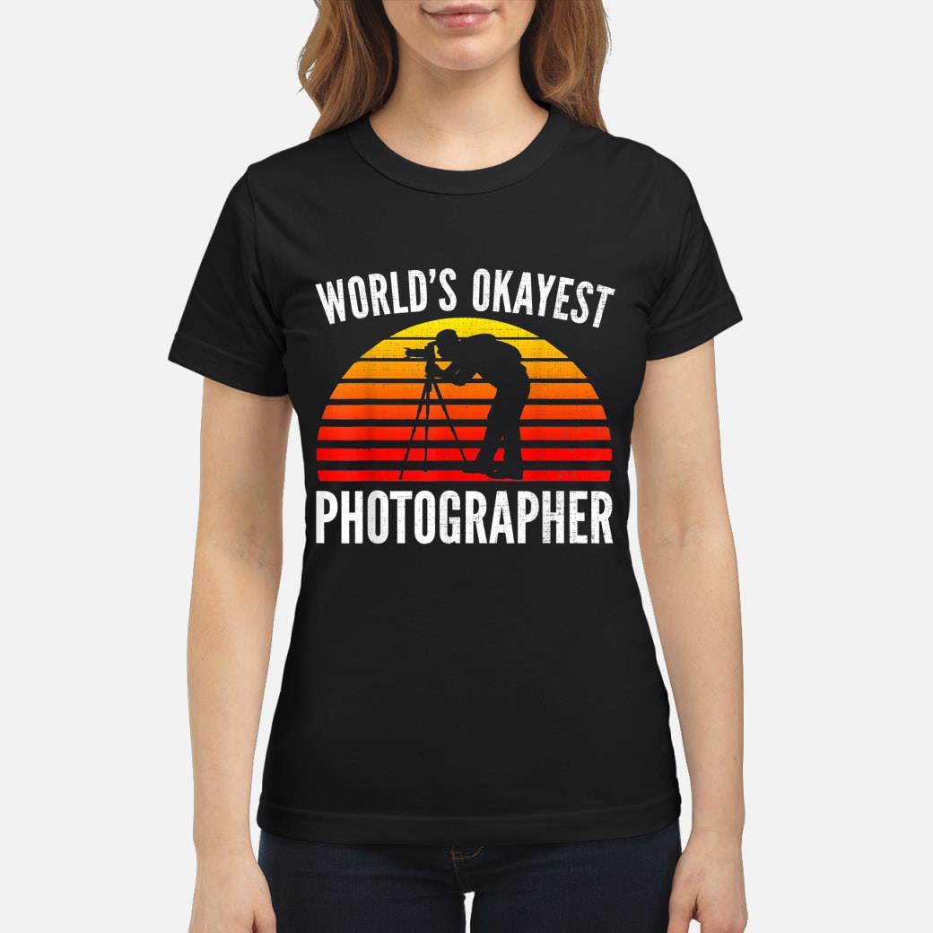 World's Okayest Photographer Sunset shirt ladies tee