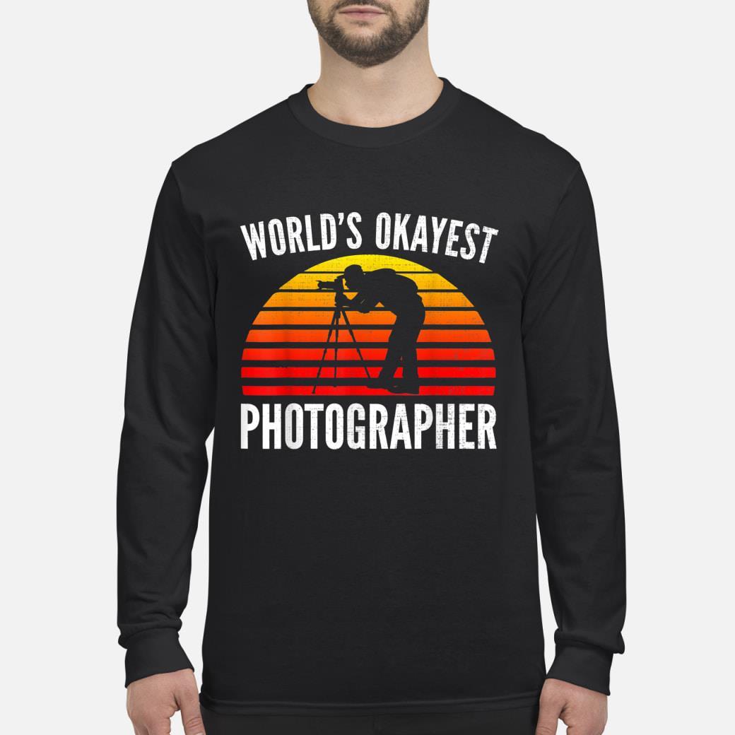 World's Okayest Photographer Sunset shirt Long sleeved