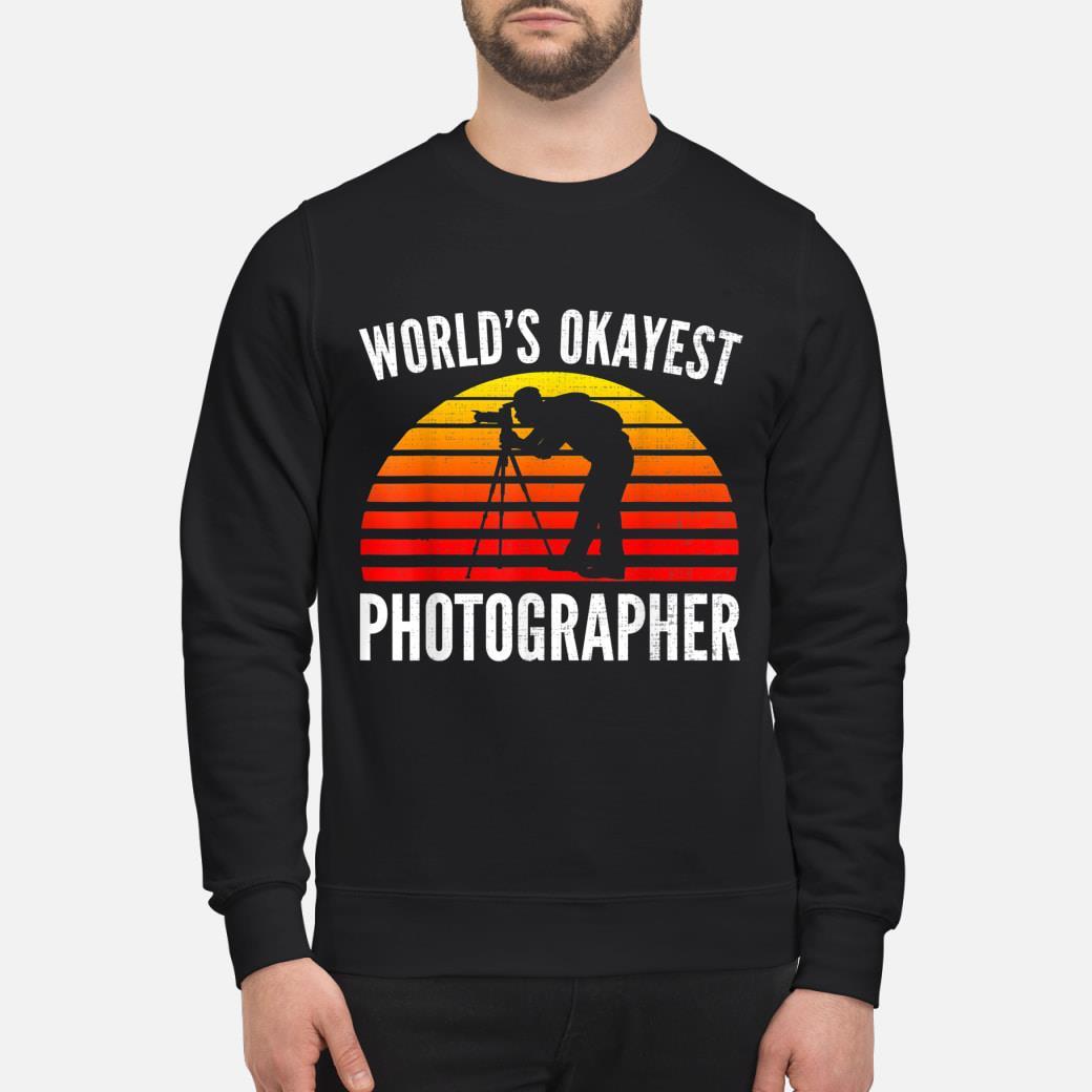 World's Okayest Photographer Sunset shirt sweater