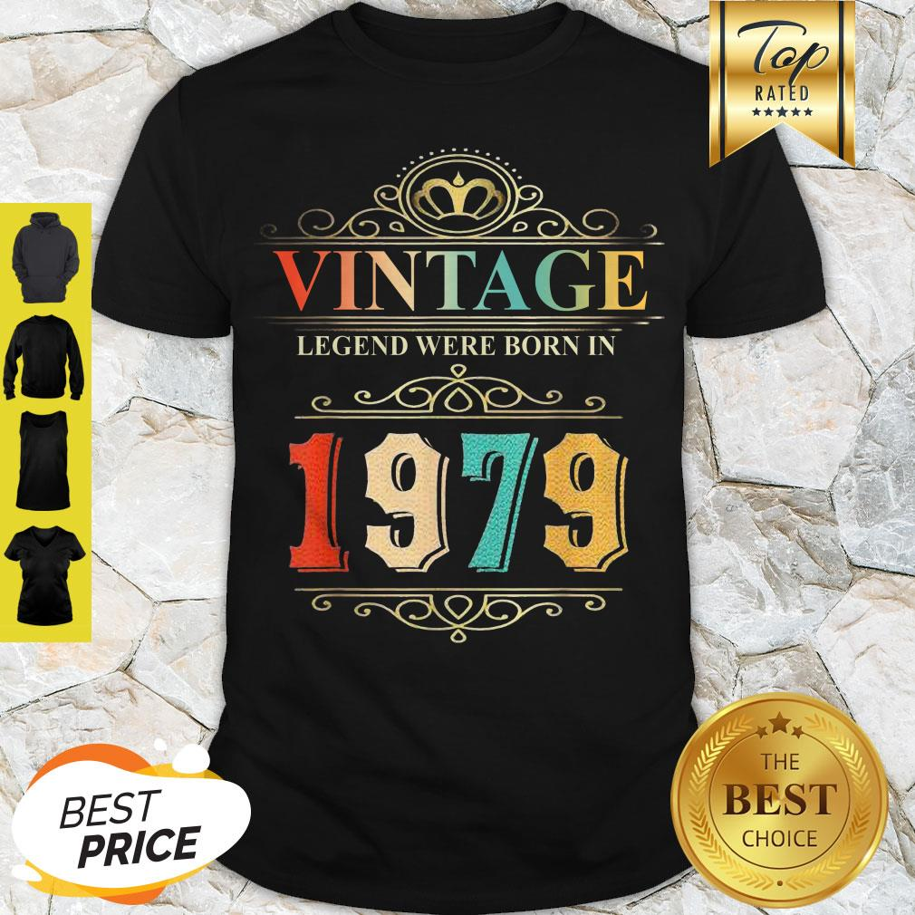 Awesome Vintage Legend Were Born In 1979 Shirt