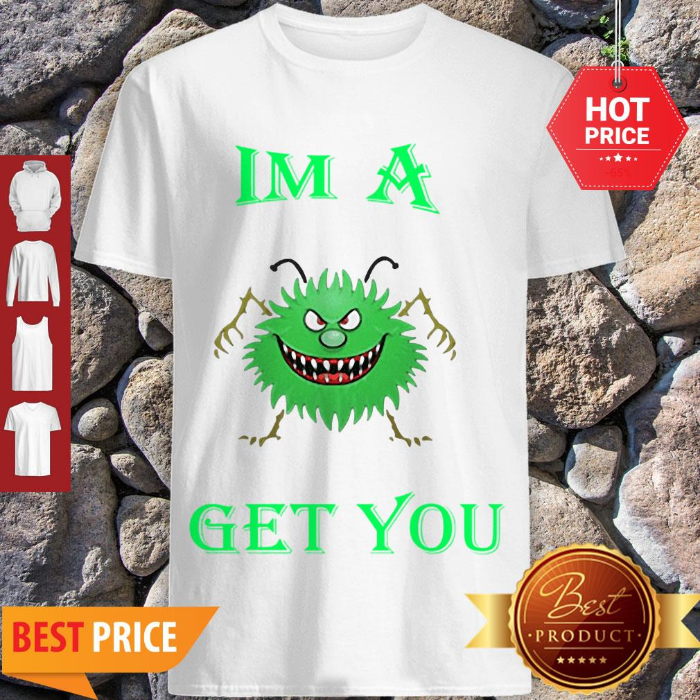Coronavirus Covid-19 IMA Get You Solid Bright Green Shirt