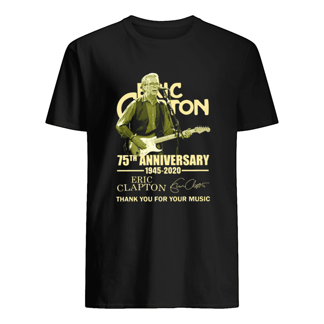 Eric Clapton 75th Anniversary 1945 2020 Thank You For The Music Signature  Classic Men's T-shirt