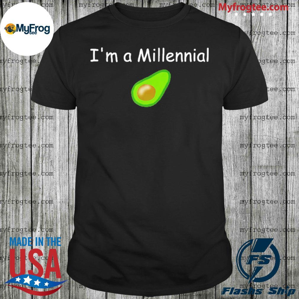 I'm a Millennial Avocado shirt
