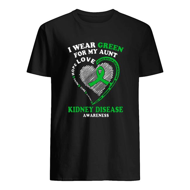 I Wear Green For My Aunt Love Kidney Disease Awareness  Classic Men's T-shirt