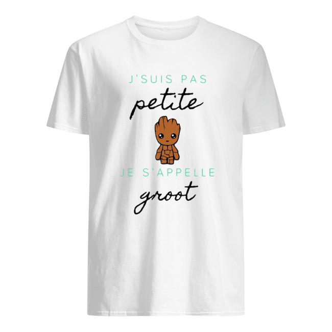 J'suis Pas Petite Je S'appelle Groot  Classic Men's T-shirt