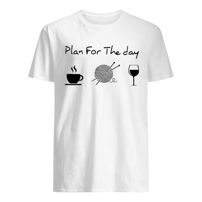 Plan For The Day Knitting  Classic Men's T-shirt