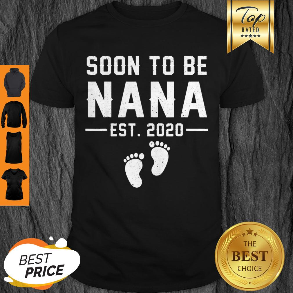 Premium Soon To Be Nana Est 2020 Gift Fathers Day Mothers Day Shirt