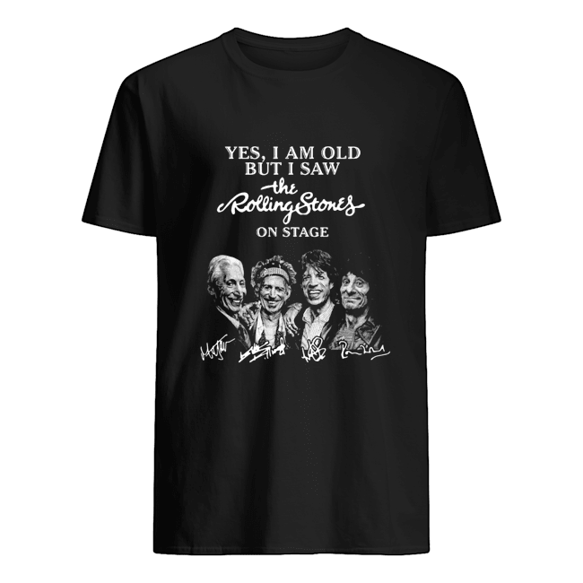 Yes i am old but i saw the Rolling Stones on stage signatures  Classic Men's T-shirt