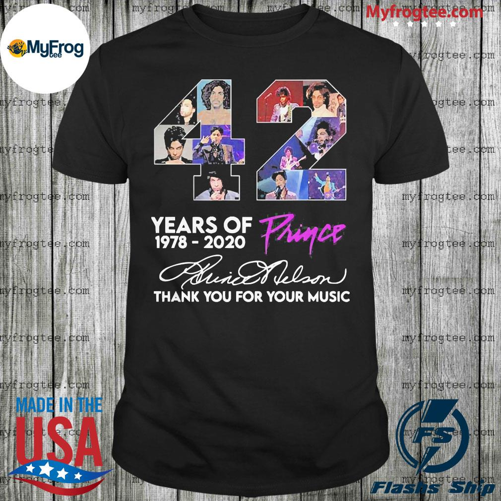 42 year of prince 1978 2020 thank you for your music signature shirt